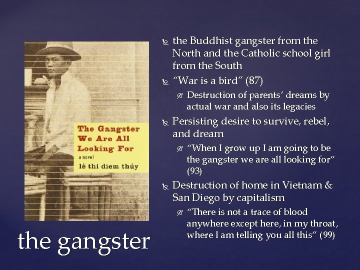 the Buddhist gangster from the North and the Catholic school girl from the