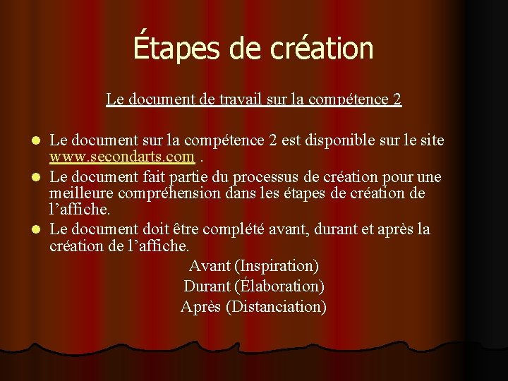Étapes de création Le document de travail sur la compétence 2 Le document sur