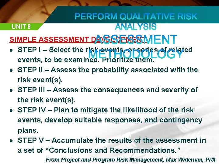 UNIT 8 SIMPLE ASSESSMENT DEVELOPMENT STEP I – Select the risk events, or series