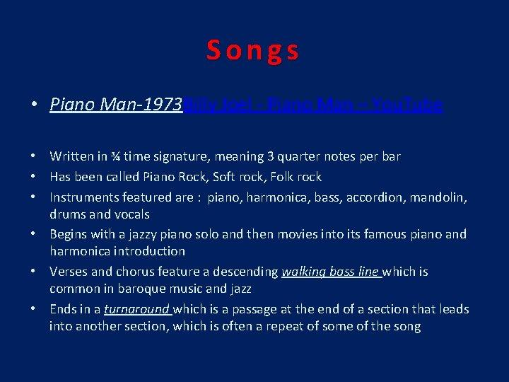 Songs • Piano Man-1973 Billy Joel - Piano Man – You. Tube • Written