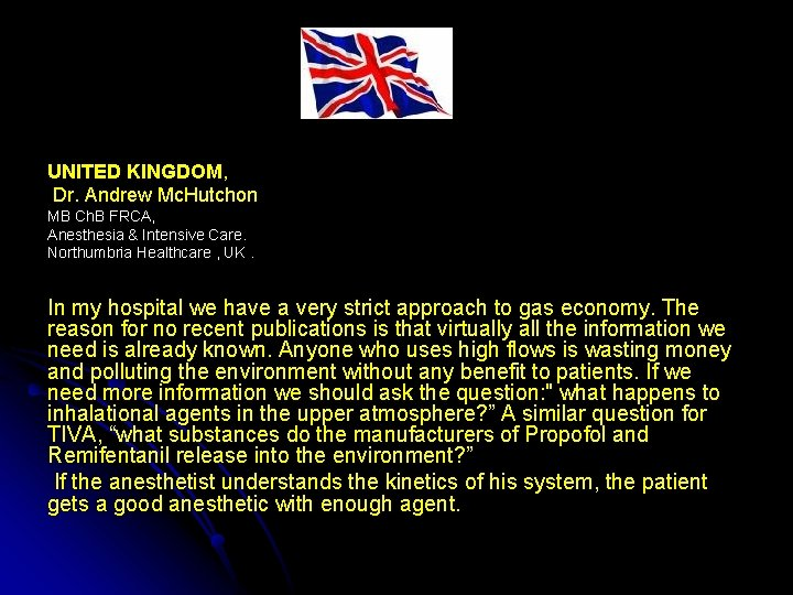 UNITED KINGDOM, Dr. Andrew Mc. Hutchon MB Ch. B FRCA, Anesthesia & Intensive Care.