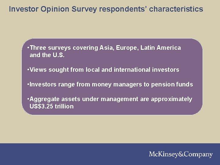 210301 LNZXT 376 TSMW-P 1 Investor Opinion Survey respondents' characteristics • Three surveys covering