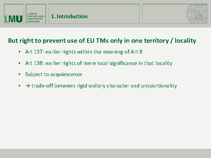1. Introduction But right to prevent use of EU TMs only in one territory