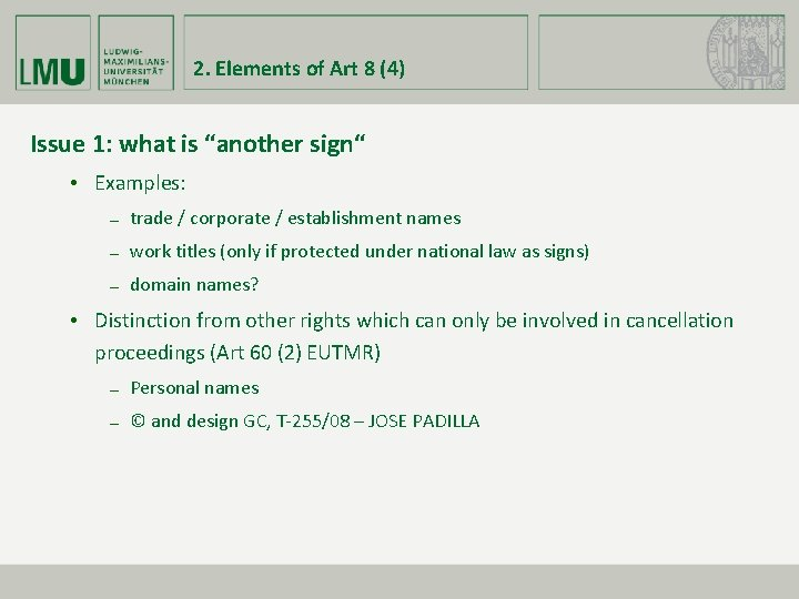 """2. Elements of Art 8 (4) Issue 1: what is """"another sign"""" • Examples:"""