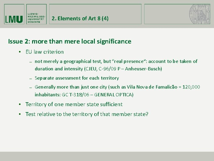 2. Elements of Art 8 (4) Issue 2: more than mere local significance •