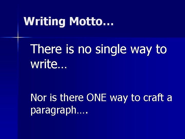 How do you write a motto essay services