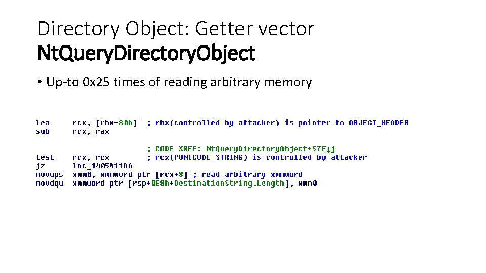 Directory Object: Getter vector Nt. Query. Directory. Object • Up-to 0 x 25 times