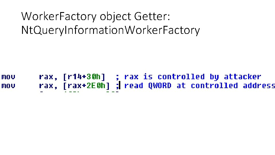Worker. Factory object Getter: Nt. Query. Information. Worker. Factory