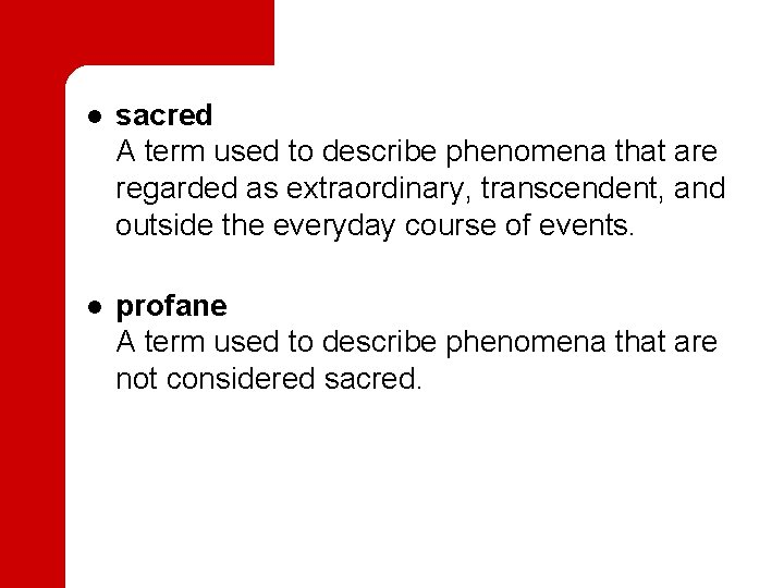 l l sacred A term used to describe phenomena that are regarded as