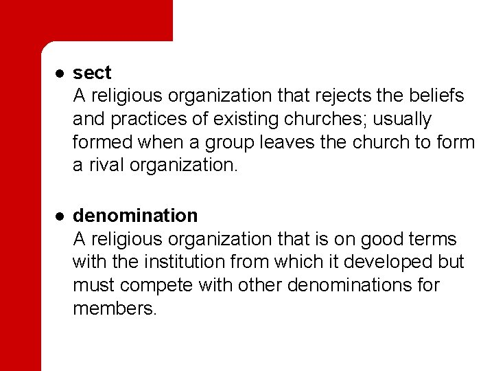 l l sect A religious organization that rejects the beliefs and practices of