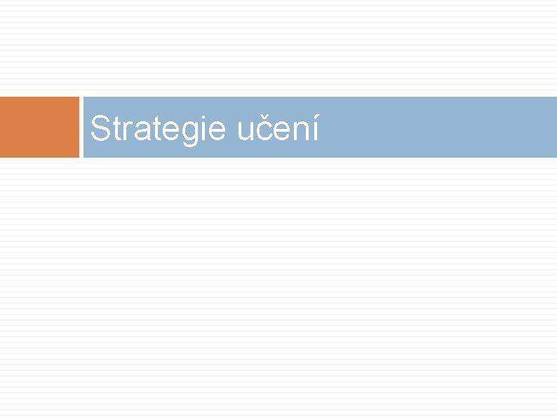 Strategie učení