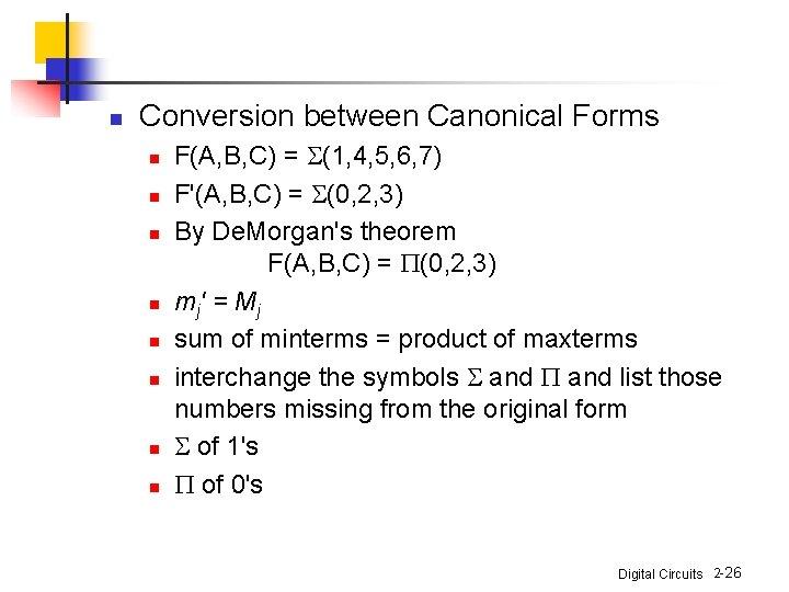 n Conversion between Canonical Forms n n n n F(A, B, C) = S(1,