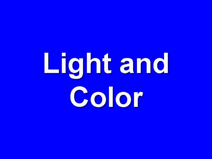 Light and Color
