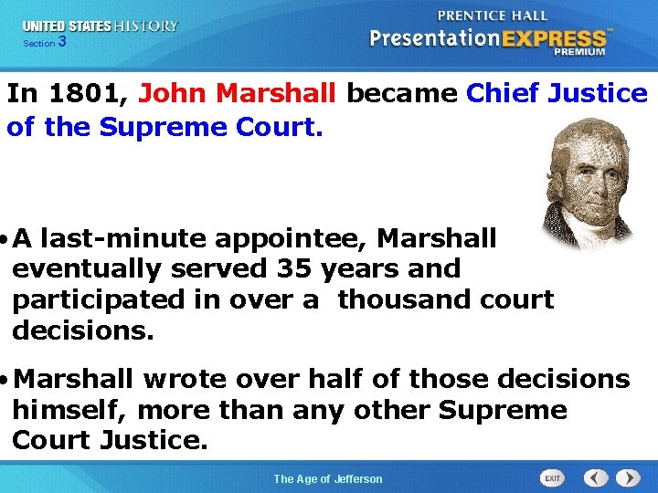 325 Section Chapter Section 1 In 1801, John Marshall became Chief Justice of the