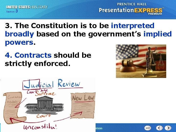 325 Section Chapter Section 1 3. The Constitution is to be interpreted broadly based