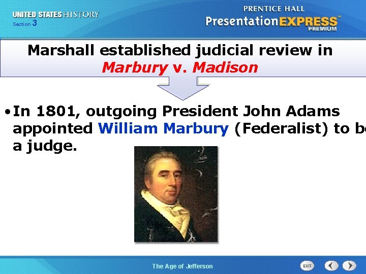 325 Section Chapter Section 1 Marshall established judicial review in Marbury v. Madison •