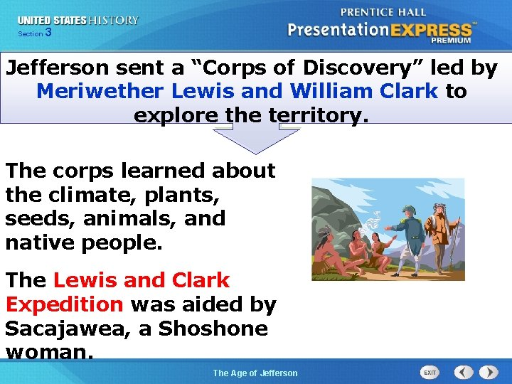 """325 Section Chapter Section 1 Jefferson sent a """"Corps of Discovery"""" led by Meriwether"""