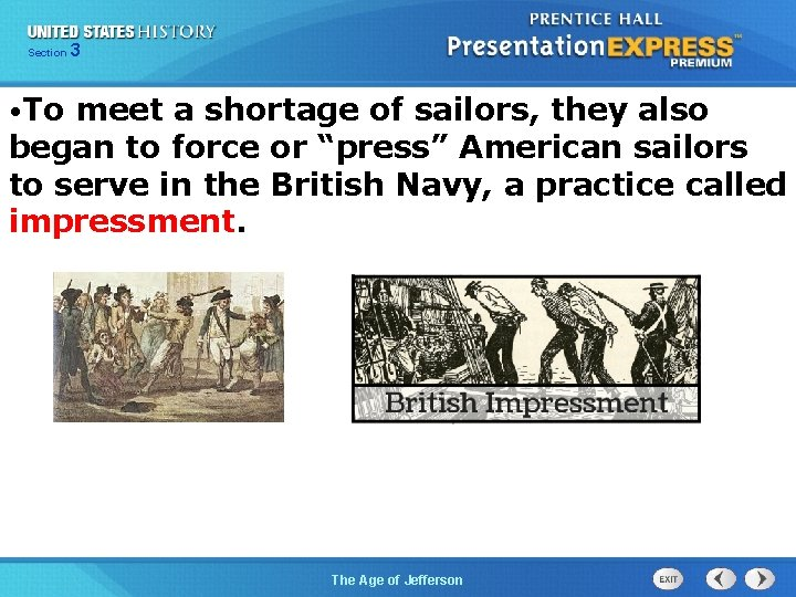 325 Section Chapter Section 1 • To meet a shortage of sailors, they also