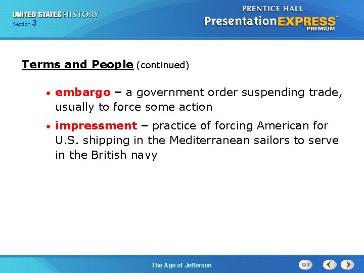 325 Section Chapter Section 1 Terms and People (continued) • embargo – a government