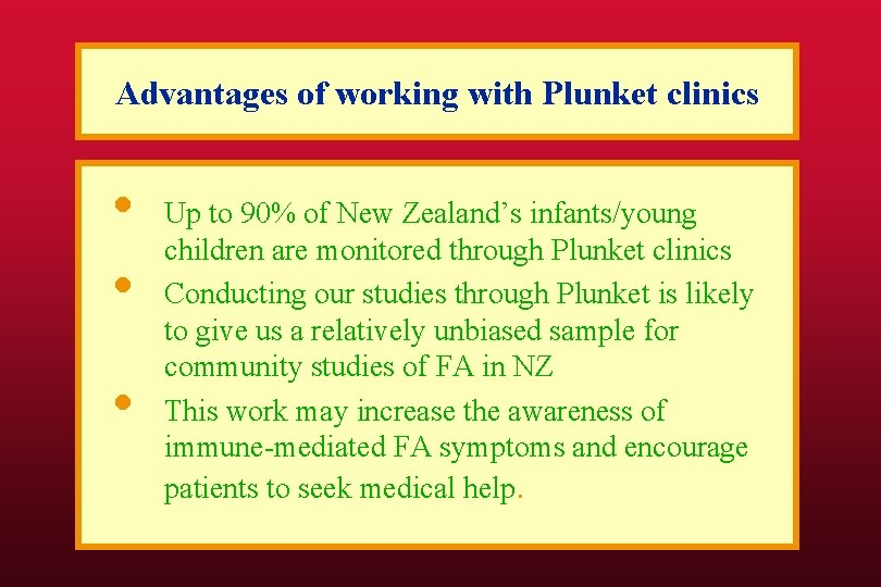 Advantages of working with Plunket clinics • • • Up to 90% of New