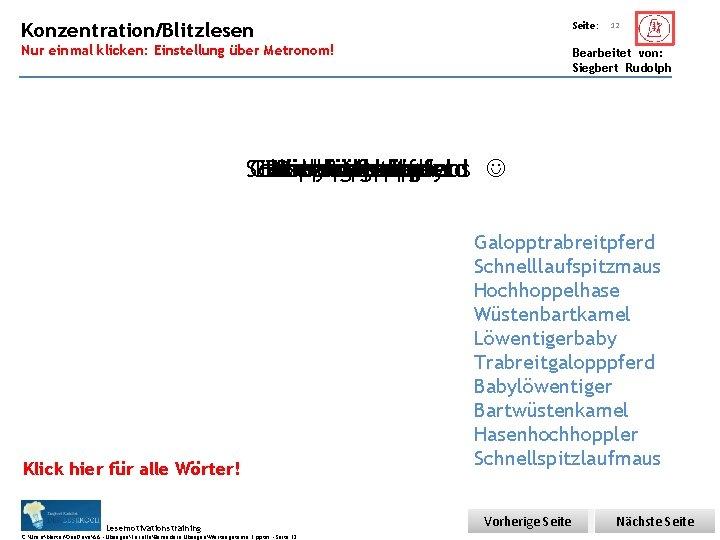 Übungsart: Konzentration/Blitzlesen Seite: Nur einmal klicken: Einstellung über Metronom! Bearbeitet von: Siegbert Rudolph 12