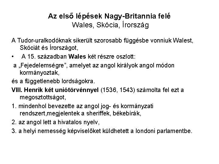 walesi egységes támogatási