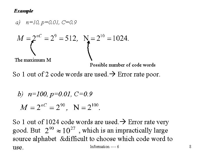 Example a) n=10, p=0. 01, C=0. 9 The maximum M Possible number of code