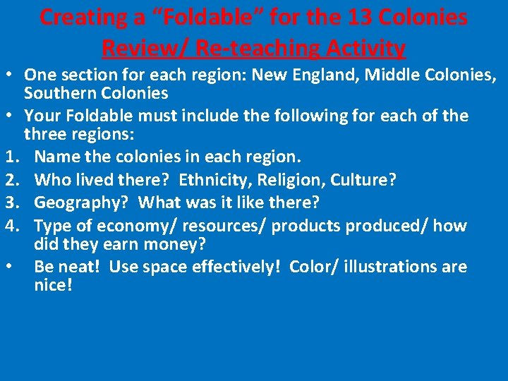 """Creating a """"Foldable"""" for the 13 Colonies Review/ Re-teaching Activity • One section for"""
