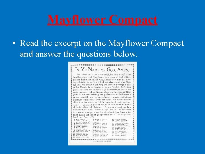 Mayflower Compact • Read the excerpt on the Mayflower Compact and answer the questions