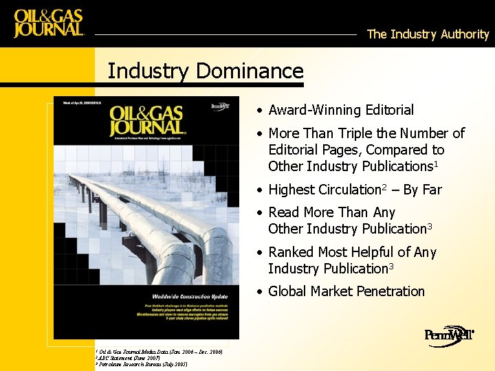 The Industry Authority Industry Dominance • Award-Winning Editorial • More Than Triple the Number