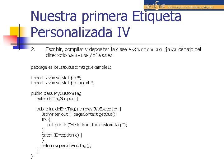 Nuestra primera Etiqueta Personalizada IV 2. Escribir, compilar y depositar la clase My. Custom.