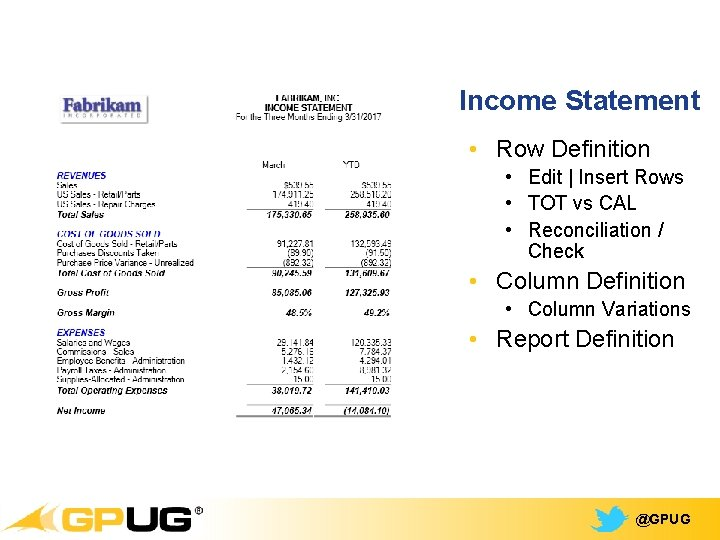 Income Statement • Row Definition • Edit   Insert Rows • TOT vs CAL