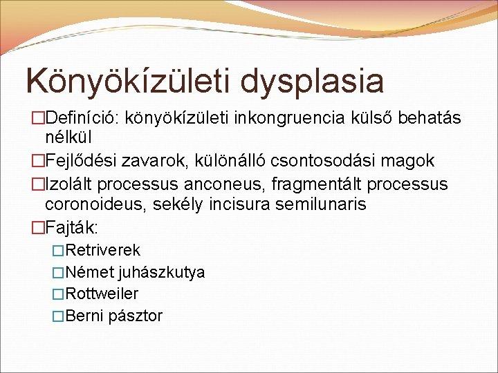 könyökízületi fájdalomcsillapítás)