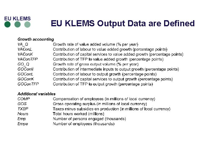 EU KLEMS Output Data are Defined