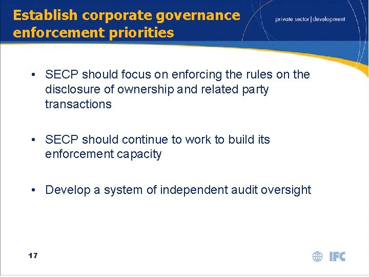 Establish corporate governance enforcement priorities • SECP should focus on enforcing the rules on