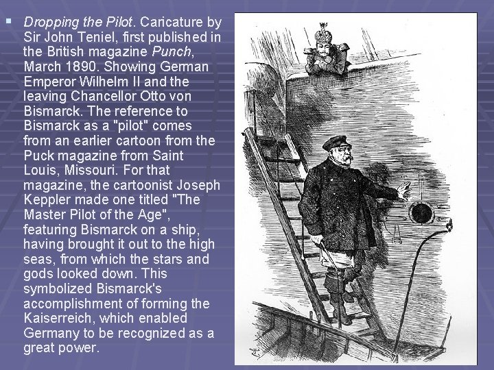 § Dropping the Pilot. Caricature by Sir John Teniel, first published in the British