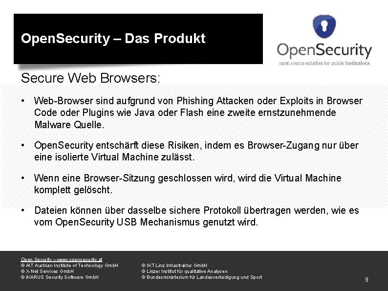 Open. Security – Das Produkt Secure Web Browsers: • Web-Browser sind aufgrund von Phishing