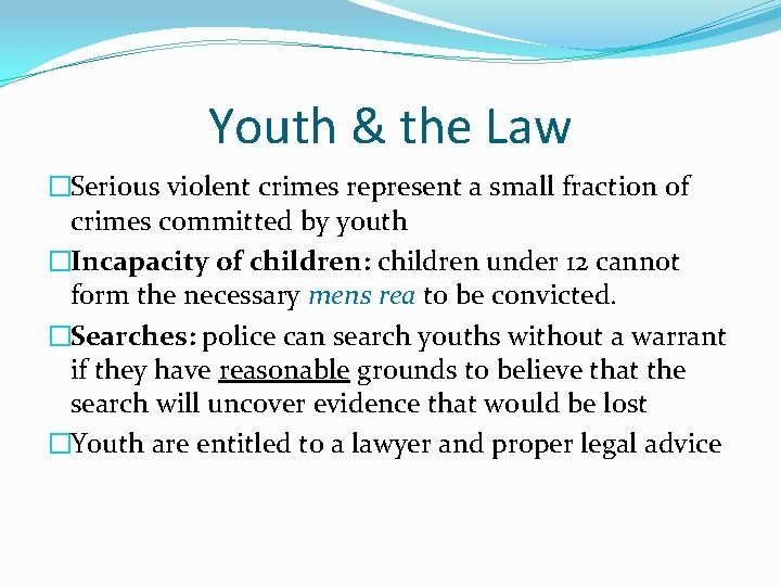 Youth & the Law �Serious violent crimes represent a small fraction of crimes committed
