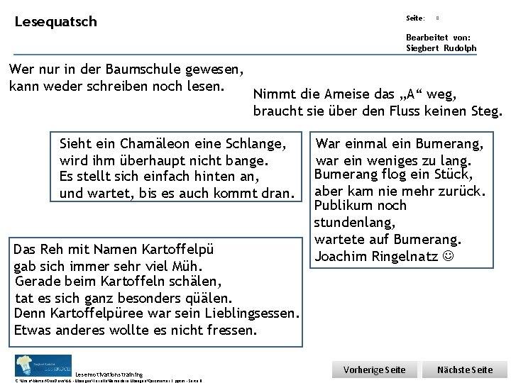 Übungsart: Lesequatsch Seite: 8 Bearbeitet von: Siegbert Rudolph Wer nur in der Baumschule gewesen,