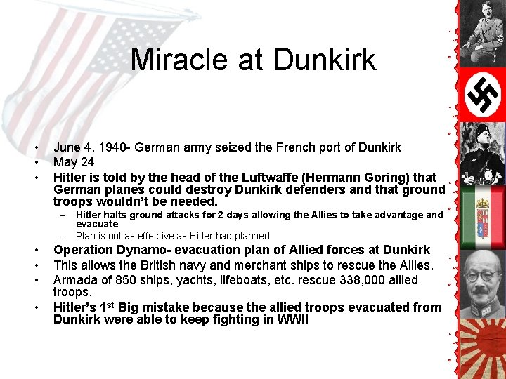 Miracle at Dunkirk • • • June 4, 1940 - German army seized the