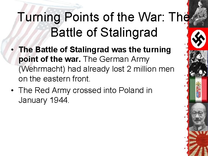 Turning Points of the War: The Battle of Stalingrad • The Battle of Stalingrad