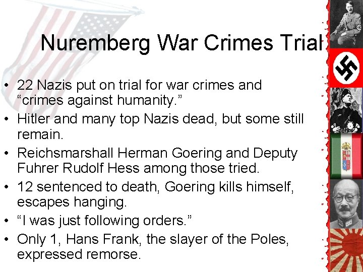 Nuremberg War Crimes Trial • 22 Nazis put on trial for war crimes and