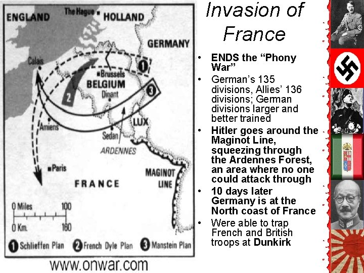 """Invasion of France • ENDS the """"Phony War"""" • German's 135 divisions, Allies' 136"""