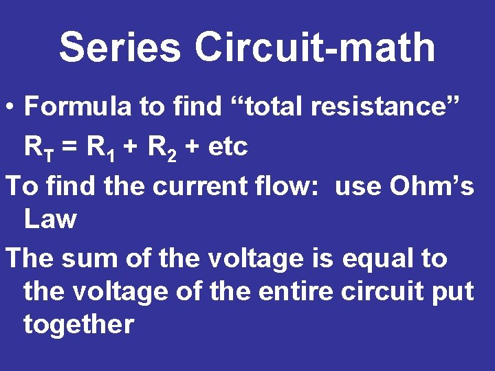 """Series Circuit-math • Formula to find """"total resistance"""" RT = R 1 + R"""