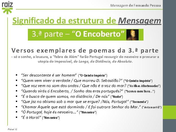 """Mensagem de Fernando Pessoa Significado da estrutura de Mensagem 3. ª parte – """"O"""