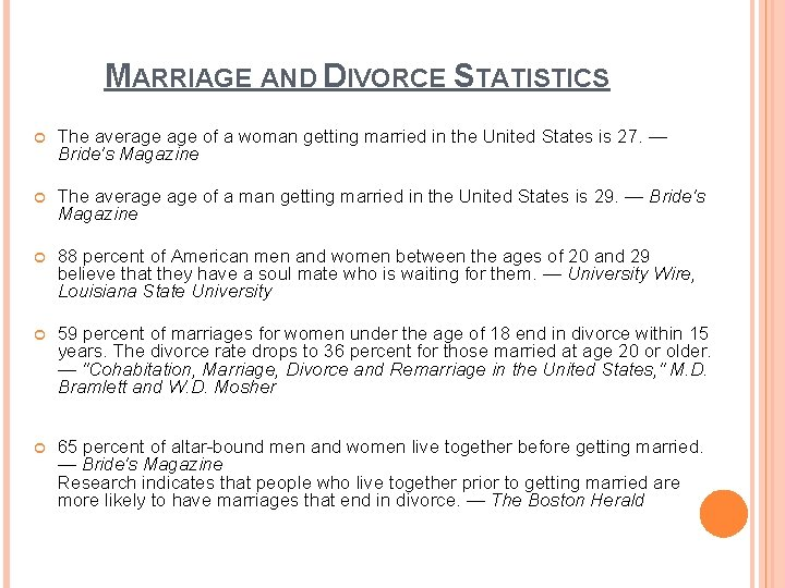 MARRIAGE AND DIVORCE STATISTICS The average of a woman getting married in the United