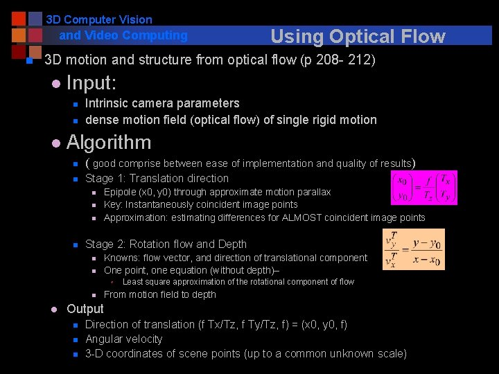 3 D Computer Vision and Video Computing n Using Optical Flow 3 D motion