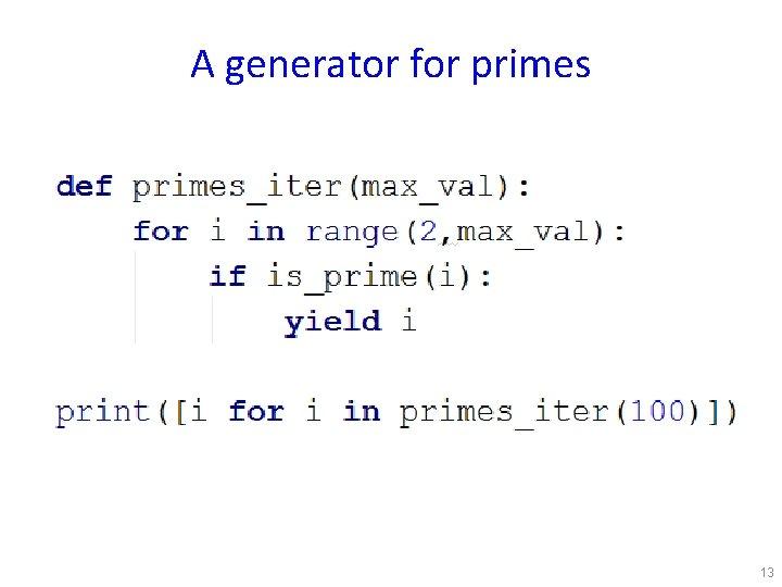 A generator for primes 13