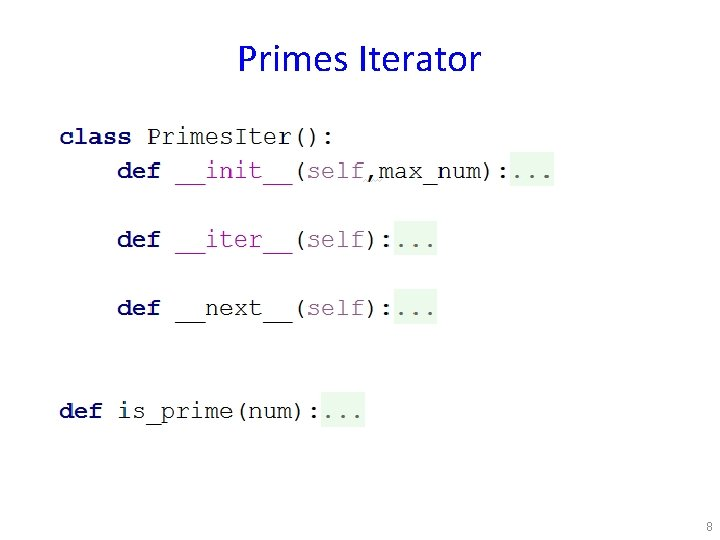 Primes Iterator 8