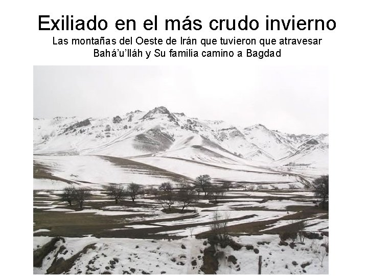Exiliado en el más crudo invierno Las montañas del Oeste de Irán que tuvieron